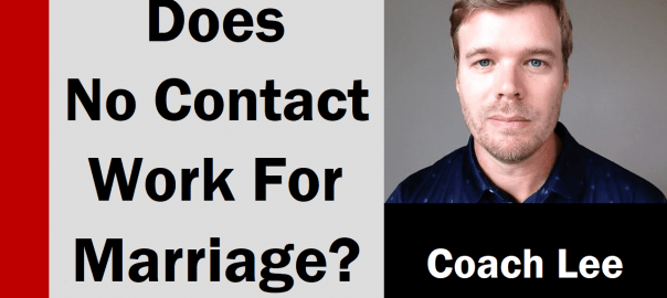 Does the no contact rule work for marriage