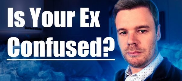 Is My Ex Confused?